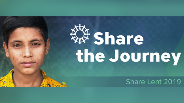 Share the Journey - 2019 Share Lent Campaign