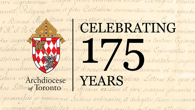 Archdiocese of Toronto Celebrates 175th Anniversary